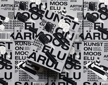 <cite><span>Kunst on moos elu saiakäärul: </span>Artishok articles collection 2006–2018</cite>