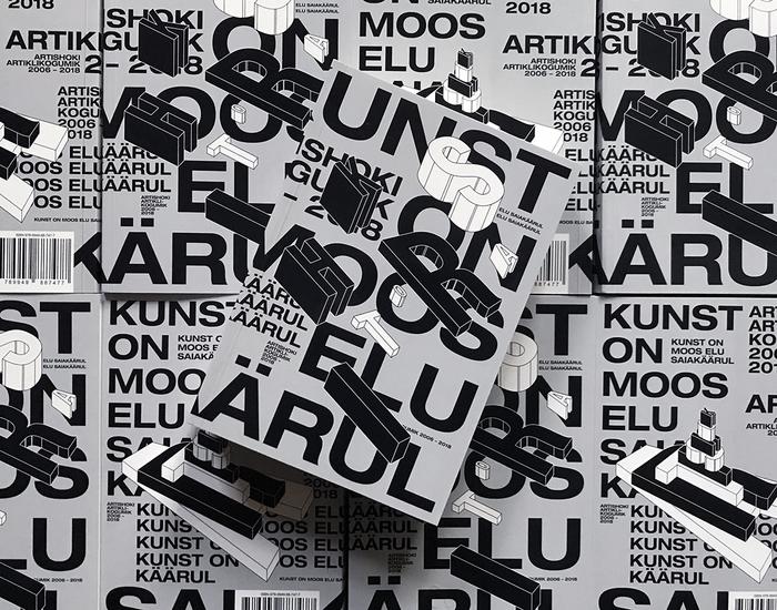 Kunst on moos elu saiakäärul: Artishok articles collection 2006–2018 1