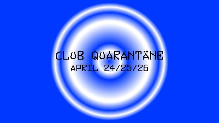 Club Quarantäne 2