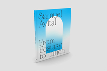 <cite>From Ecstasy to Lunch by </cite>Samuel Ben-Or Avital