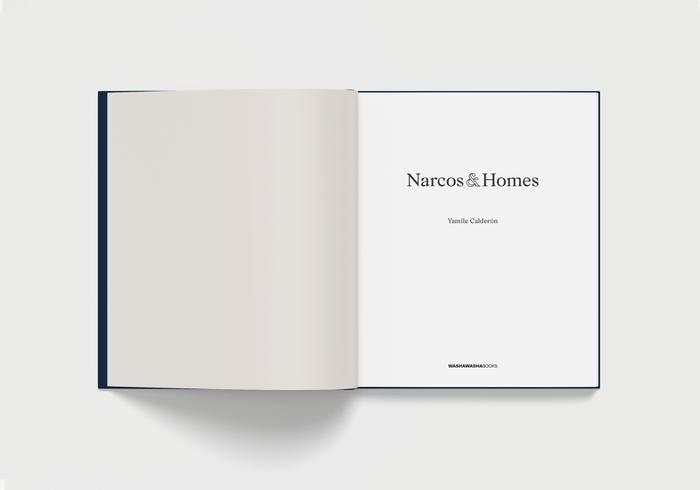 Narcos & Homes by Yamile Calderón 2