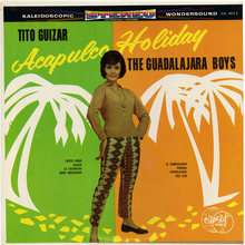 Tito Guizar / The Guadalajara Boys – <cite>Acapulco Holiday</cite> album art