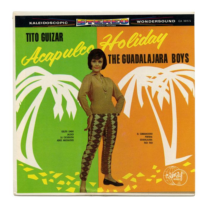 Tito Guizar / The Guadalajara Boys – Acapulco Holiday album art