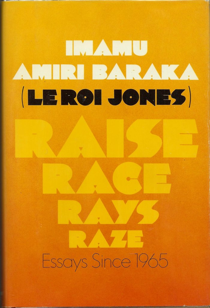 Raise Race Rays Raze by Imamu Amiri Baraka