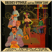 <cite>Bridey O'Toole and her Singin' Lads</cite> album art