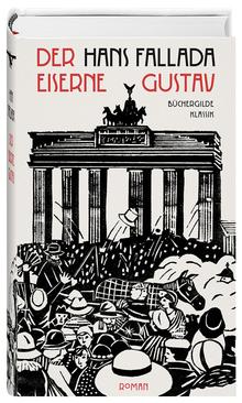 <cite>Der eiserne Gustav</cite> <span></span> <span>by Hans Fallada (Büchergilde Gutenberg</span>)