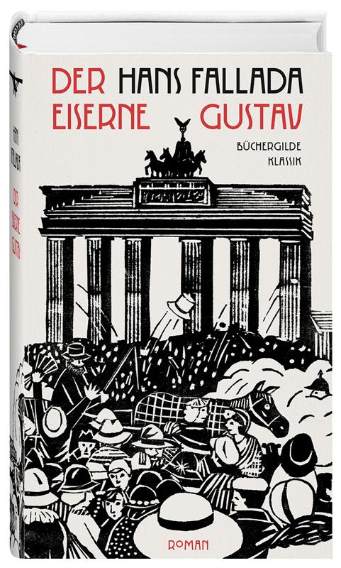 Der eiserne Gustav  by Hans Fallada (Büchergilde Gutenberg) 1