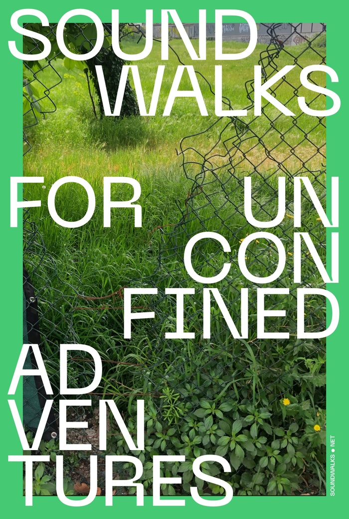 Sound Walks for Unconfined Adventures 5
