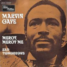 "Marvin Gaye – ""Mercy, Mercy Me""/ ""Sad Tomorrows"" French single cover"