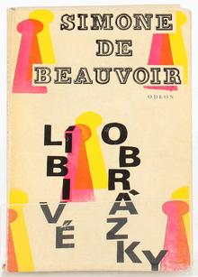 <cite>Líbivé obrázky</cite> by Simone de Beauvoir (Odeon)