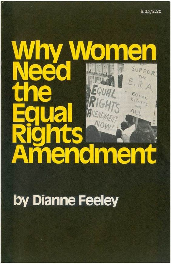 Why Women Need the Equal Rights Amendment by Dianne Feeley 1
