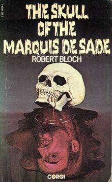 <cite>The Skull of the Marquis de Sade</cite> by Robert Bloch (Corgi, 1976)