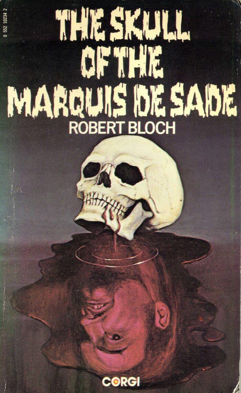The Skull of the Marquis de Sade by Robert Bloch (Corgi, 1976) 1