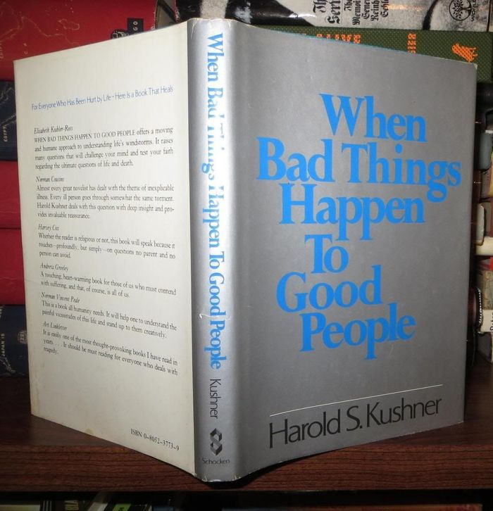 When Bad Things Happen to Good People by Harold S. Kushner (Schocken, 1981) 2