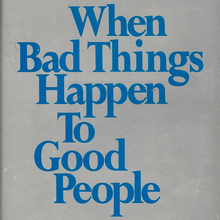<cite>When Bad Things Happen to Good People</cite> by Harold S. Kushner (Schocken, 1981)