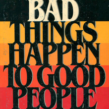 <cite>When Bad Things Happen to Good People</cite> by Harold S. Kushner (Avon, 1983)