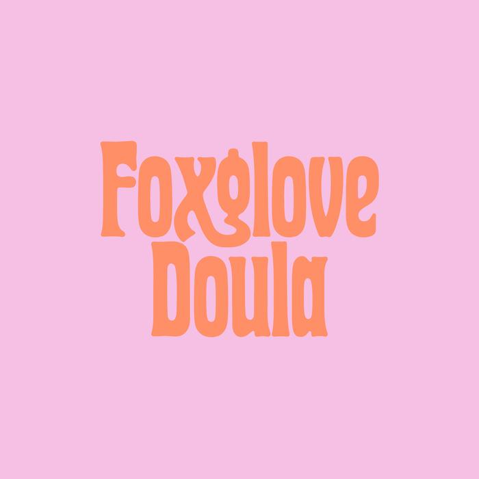 Foxglove Doula 1