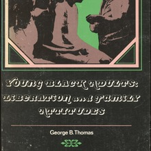 <cite>Young Black Adults: Liberation and Family Attitudes</cite> by George B. Thomas