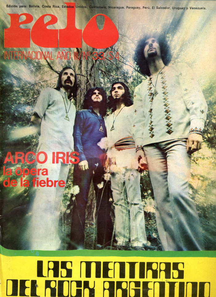 "Vol. 3, No. 33 (1972), with a title story about ""the lies of Argentine rock"" presented in . ""Arco Iris"" is in ."