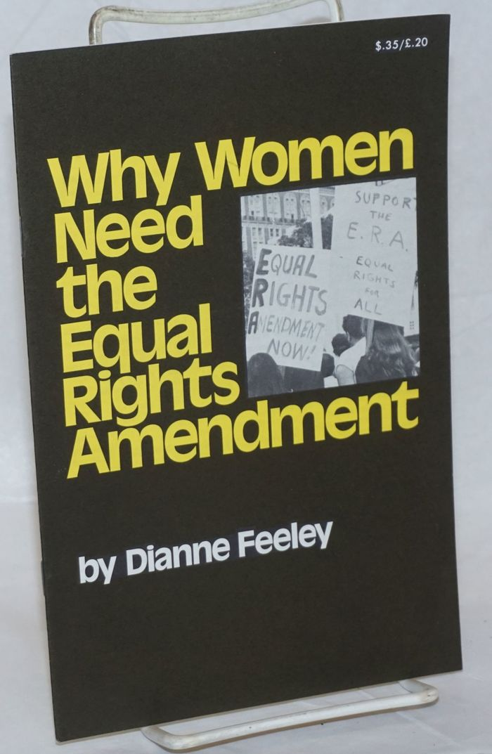 Why Women Need the Equal Rights Amendment by Dianne Feeley 3