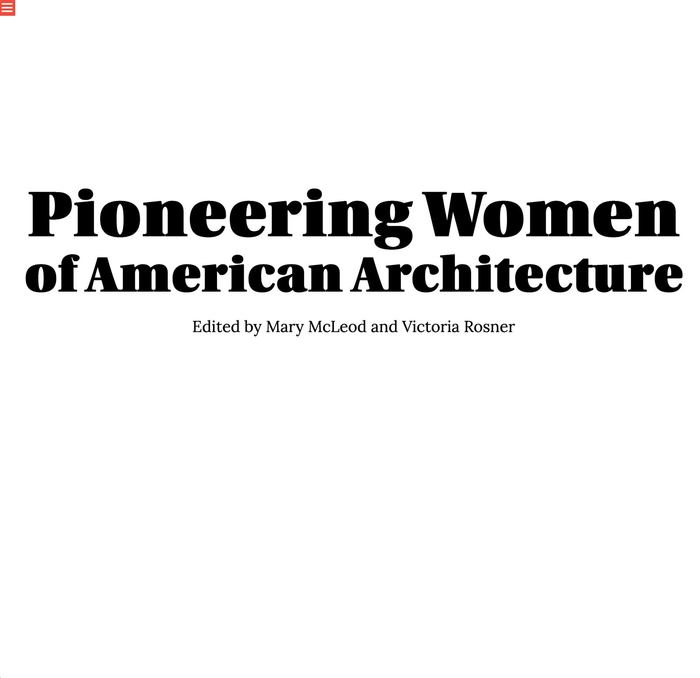 Pioneering Women of American Architecture website 2