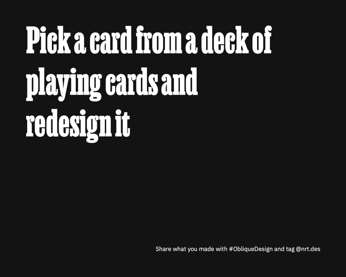 Design prompt inspired by Oblique Strategies, generated by a Python script
