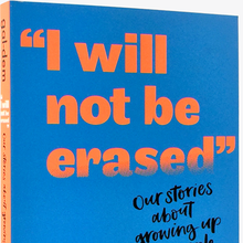 "<cite>""I Will Not Be Erased""</cite> book cover"