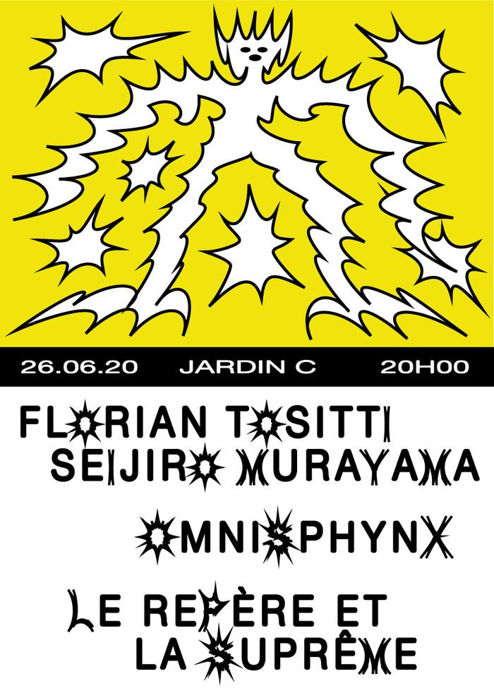 Florian Tositti & Seijiro Murayama + Omnisphynx + Le Repère et la Suprême 2