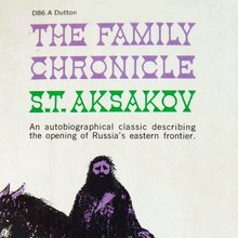 <cite>The Family Chronicle</cite> by S.T. Aksakov (Dutton)