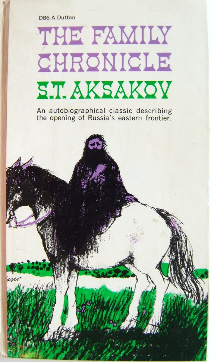 The Family Chronicle by S.T. Aksakov (Dutton) 1