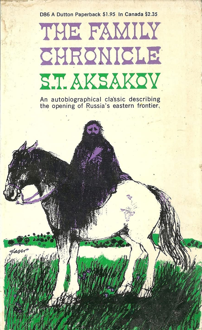 The Family Chronicle by S.T. Aksakov (Dutton) 2