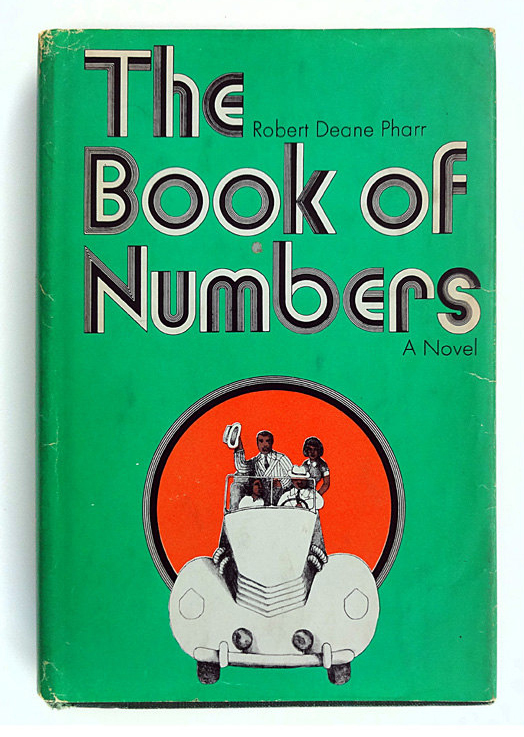 The Book of Numbers by Robert Deane Pharr (Doubleday, 1969) 2