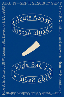 Flyers for <cite>Acute Accent</cite> by Vida Sačić