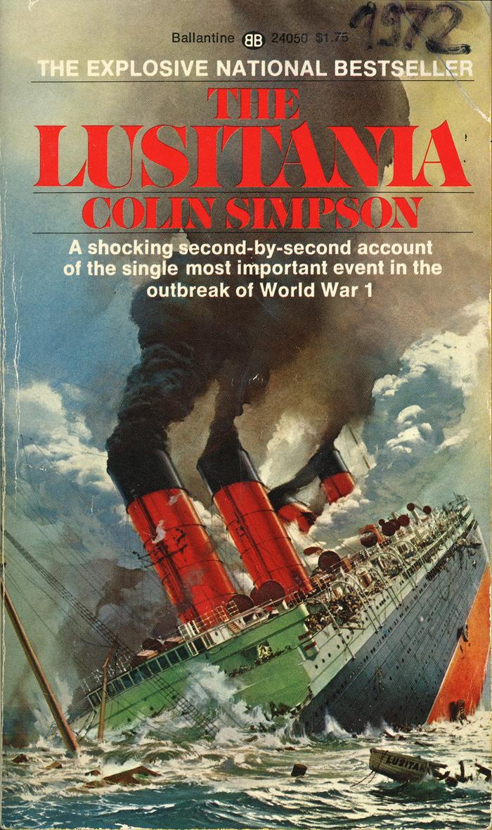 The Lusitania by Colin Simpson (Ballantine)