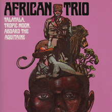 <cite>African Trio: Talatala, Tropic Moon, Aboard the Aquitaine</cite> by Georges Simenon (<span>Harcourt Brace Jovanovich)</span>