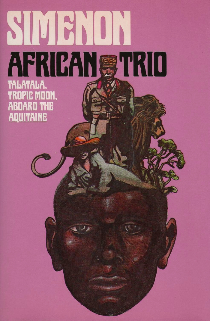 African Trio: Talatala, Tropic Moon, Aboard the Aquitaine by Georges Simenon (Harcourt Brace Jovanovich) 1