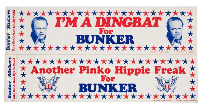 """I'm a Dingbat for Bunker"" / ""Another Pinko Hippie Freak for Bunker"""
