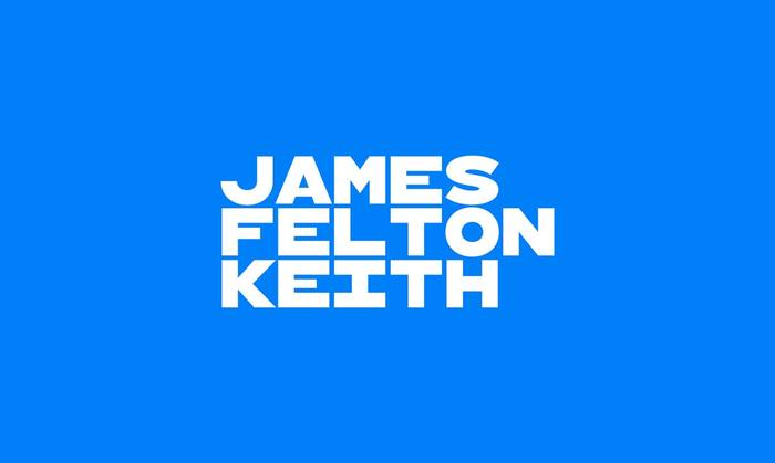 James Felton Keith campaign identity 1