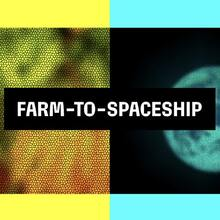 Farm-to-Spaceship identity