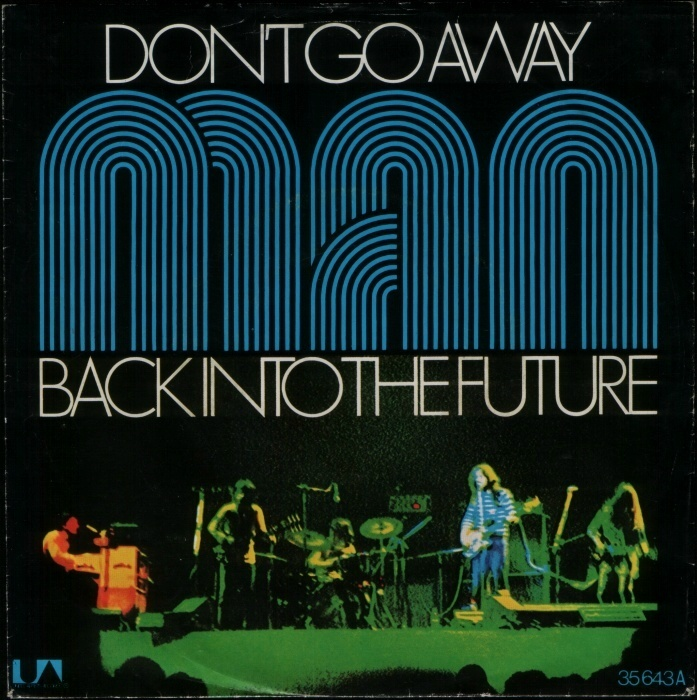 """""""Don't Go Away"""" / """"Back Into The Future"""" from the 1973 album Back Into The Future, with titles in tightly spaced  caps."""