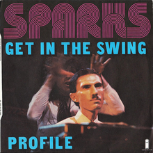 "Sparks – ""Get In The Swing"" / ""Profile"" French single sleeve"