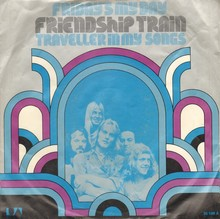 "Friendship Train – ""Friday's My Day"" / ""(Always Been A) Traveller In My Songs"" German single sleeve"