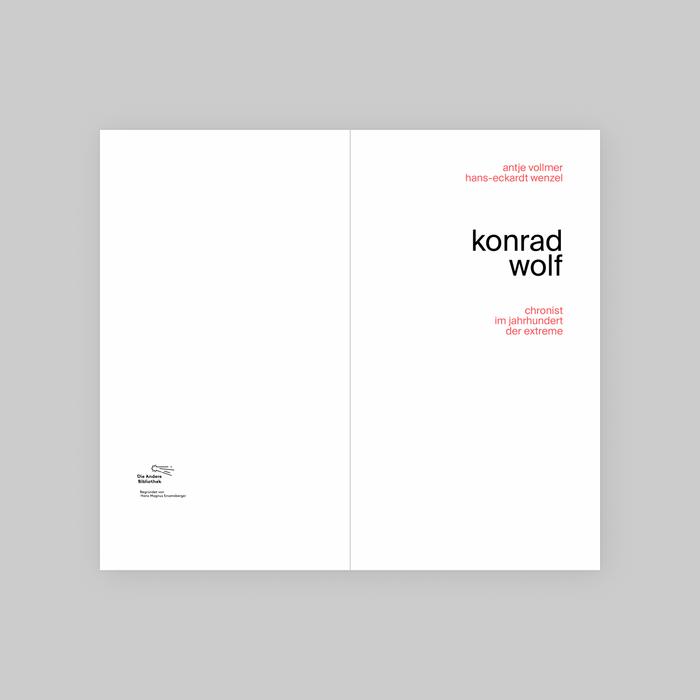 Konrad Wolf, Chronist im Jahrhundert der Extreme 6