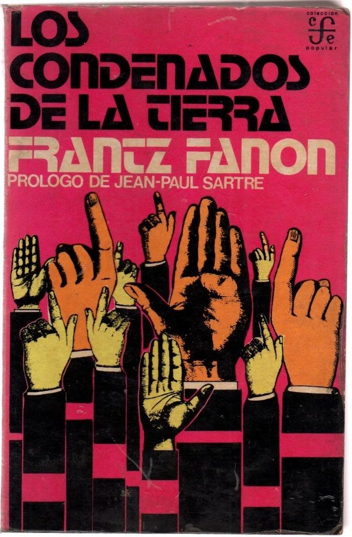 Los Condenados De La Tierra by Frantz Fanon (Fondo de Cultura Económica, 1973) 1