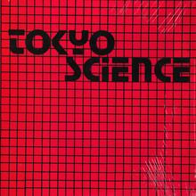 Tokyo Science – <cite>Tokyo Science</cite> album art