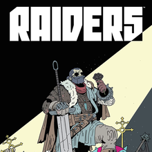 <cite>Raiders</cite> graphic novel by Daniel Freedman and Crom