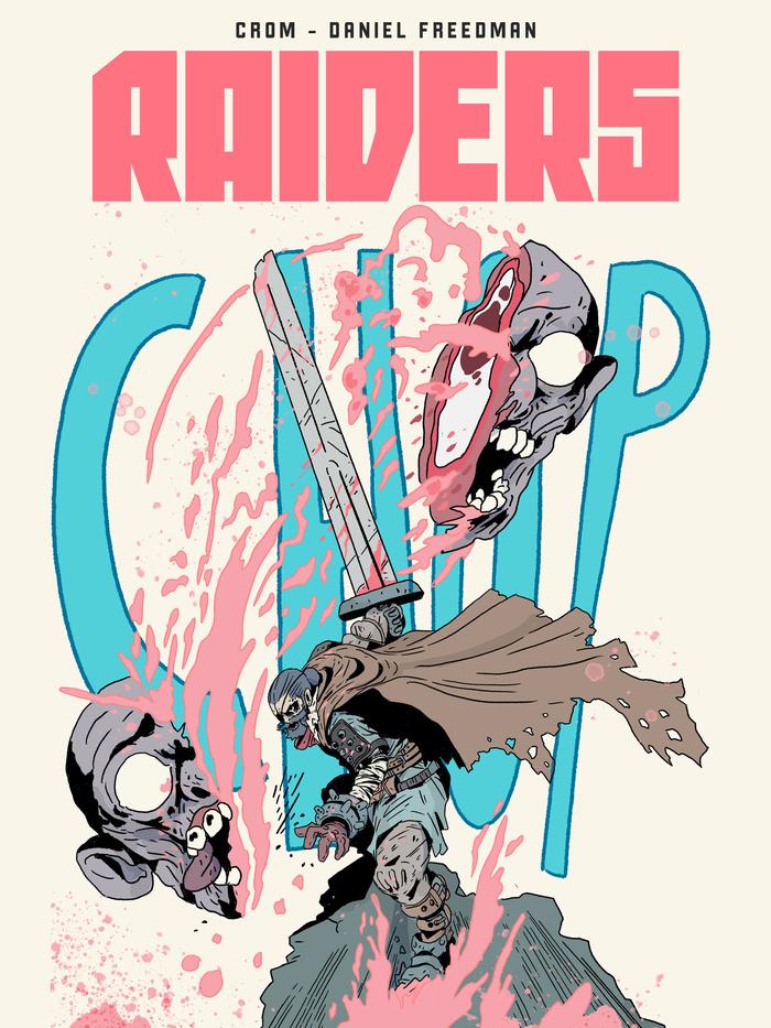 Raiders graphic novel by Daniel Freedman and Crom 4