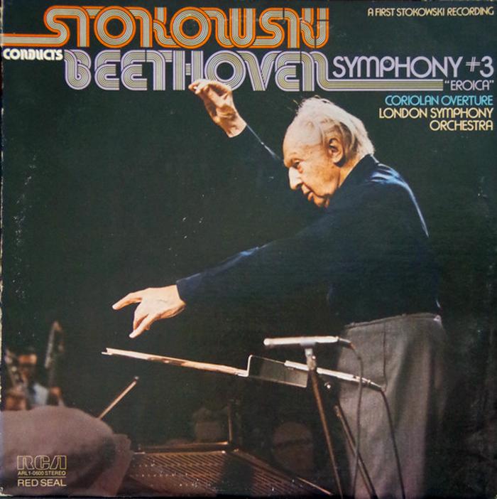 "Stokowski Conducts Beethoven, Symphony #3 ""Eroica"" / Coriolan Overture, London Symphony Orchestra, 1975."