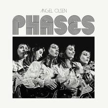 Angel Olsen – <cite>Phases</cite> album art