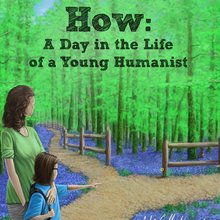 <cite>How: A Day in the Life of a Young Humanist</cite>